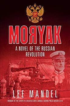 Moryak A Novel Of The Russian Revolution English Edition