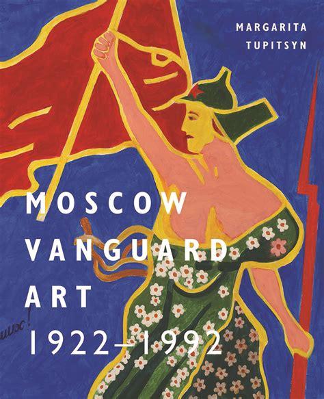 Moscow Vanguard Art 1922 1992