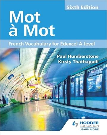 Mot A Mot Sixth Edition French Vocabulary For Edexcel A Level Edexcel A Level