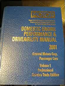Motor Auto Engine Performance And Driveability Manual General Motors Corporation 1