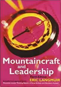 Mountaincraft And Leadership By Eric Langmuir 1995 10 16