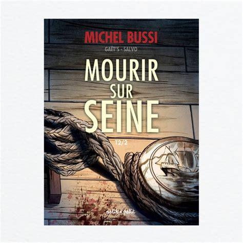 Mourir Sur Seine Tome 2