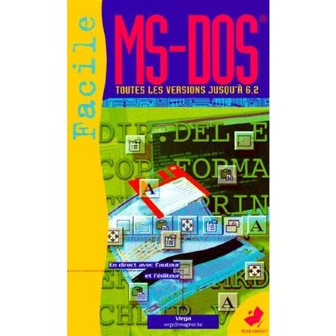Ms Dos Facile Premier Contact Avec Le Ms Dos