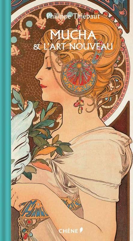 Mucha Et L Art Nouveau