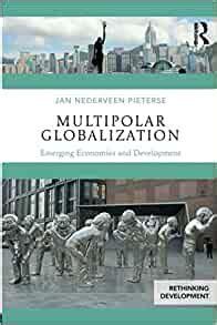 Multipolar Globalization Rethinking Development