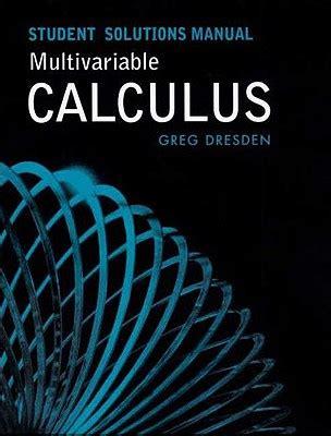 Multivariable Calculus Teacher Solution Manual Dresden