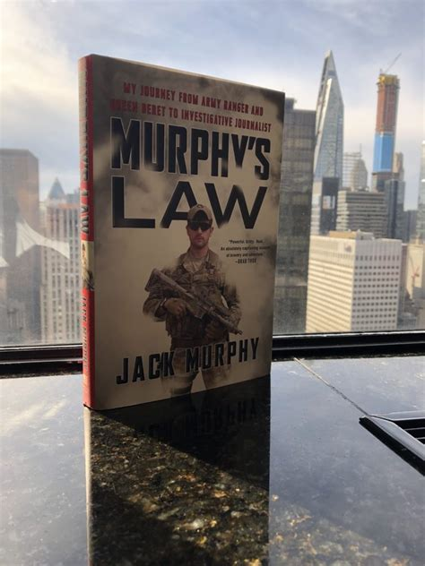 Murphy S Law My Journey From Army Ranger And Green Beret To Investigative Journalist