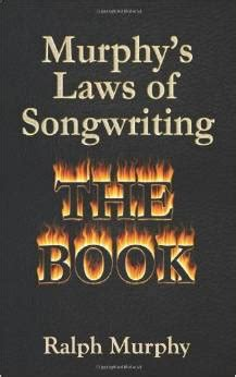 Murphys Laws Of Song Writing The Book