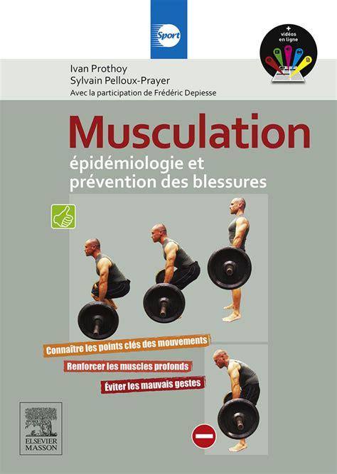 Musculation Epidemiologie Et Prevention Des Blessures