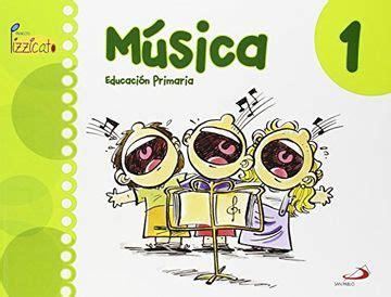 Musica 1 Proyecto Pizzicato Libro Del Alumno Educacion Primaria 9788428544306