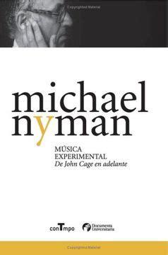 Musica Experimental De John Cage En Adelante Documenta