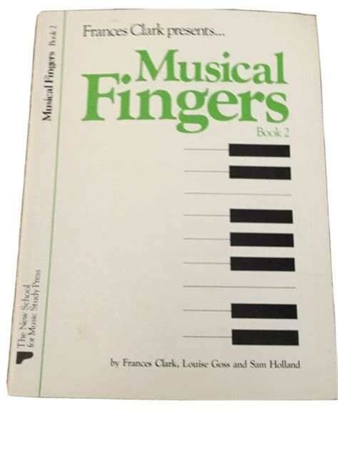 Musical Fingers Book 2 Frances Clark Library For Piano Students
