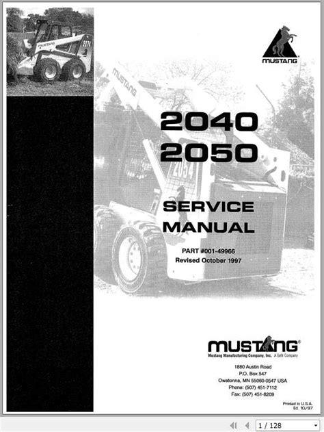 Mustang Skid Steer Repair Manual 2050