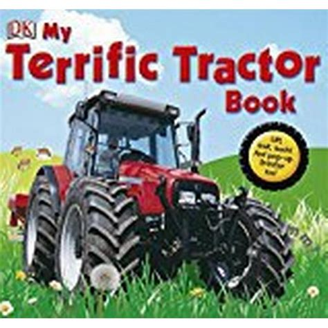 My Terrific Tractor Book (Dk Preschool)