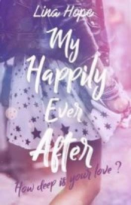 My happily ever after – tome 1 (2018)