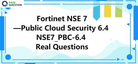 NSE7_PBC-6.4 Exam Price