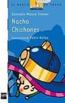 Nacho Chichones El Barco De Vapor Blanca
