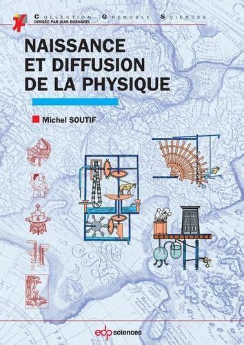 Naissance Et Diffusion De La Physique