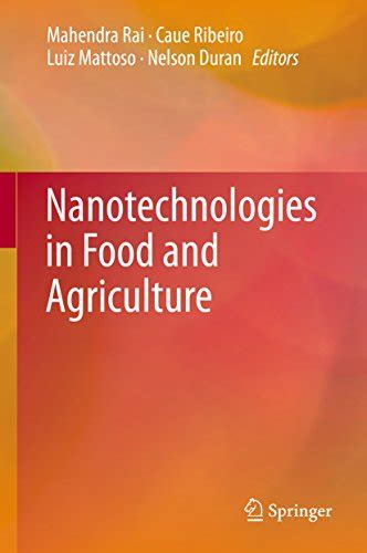 Nanotechnologies In Food And Agriculture English Edition