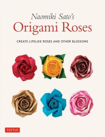 Naomiki Sato S Origami Roses