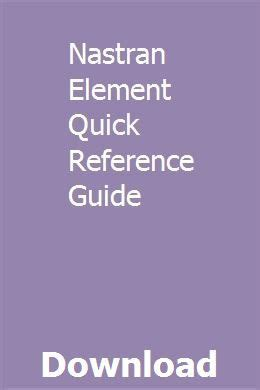 Nastran Element Quick Reference Guide