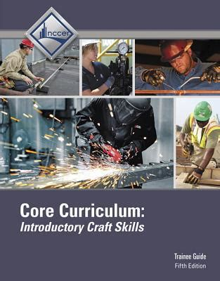 Nccer Core Curriculum Trainee Guide