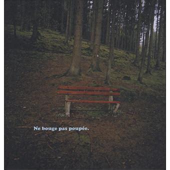 Ne Bouge Pas Poupee