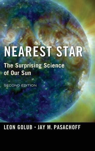 Nearest Star The Surprising Science