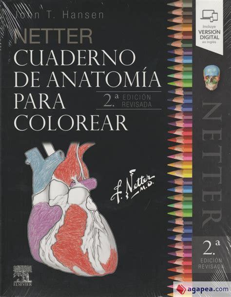 Netter Cuaderno De Anatomia Para Colorear 2a Edicion