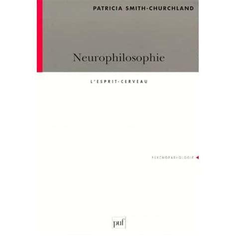 Neurophilosophie Lesprit Cerveau