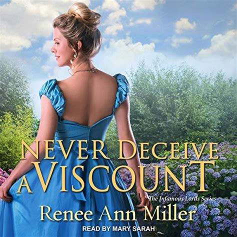 Never Deceive a Viscount (The Infamous Lords)