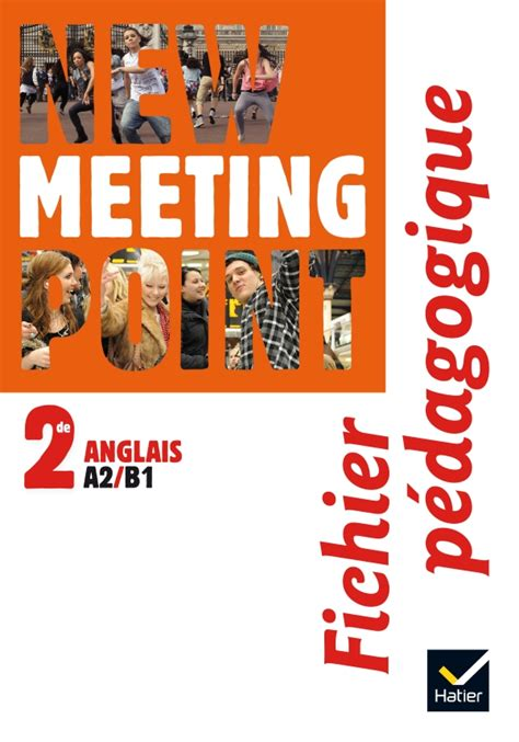 New Meeting Point 2de Ed 2014 Fichier Pedagogique