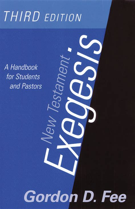 New Testament Exegesis, Third Edition: A Handbook for Students and Pastors