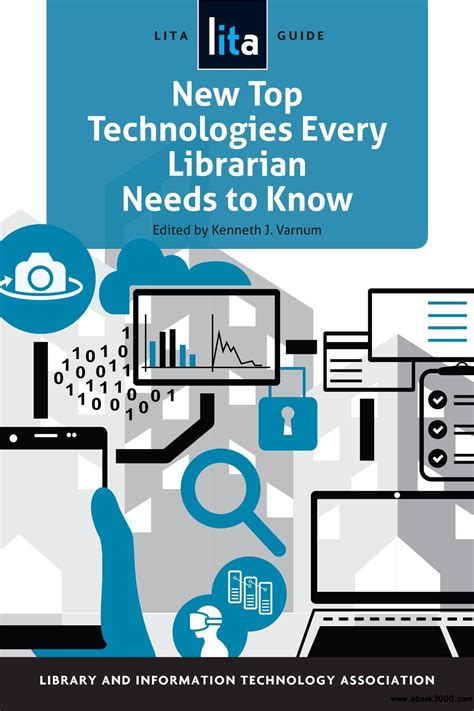 New Top Technologies Every Librarian Needs To Know A Lita Guide Lita Guides