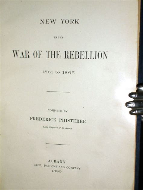 New York In The War Of The Rebellion 1861 To 1865 English Edition