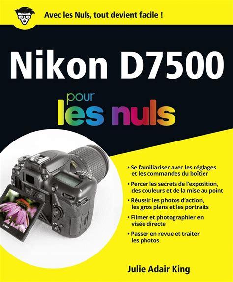 Nikon D7500 Pour Les Nuls Grand Format