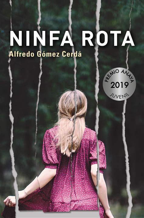 Ninfa Rota Literatura Juvenil A Partir De 12 Anos Premio Anaya Juvenil