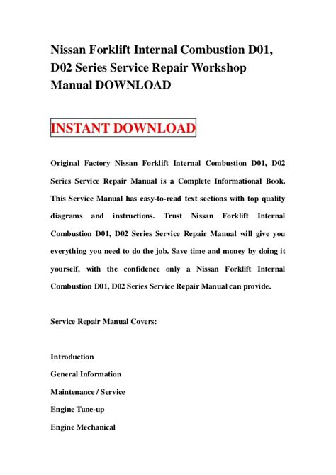 Nissan D01 D02 Series Forklift Internal Combustion Workshop Service Repair Manual