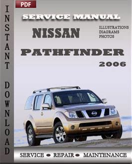 Nissan Pathfinder 2006 Workshop Service Repair Manual