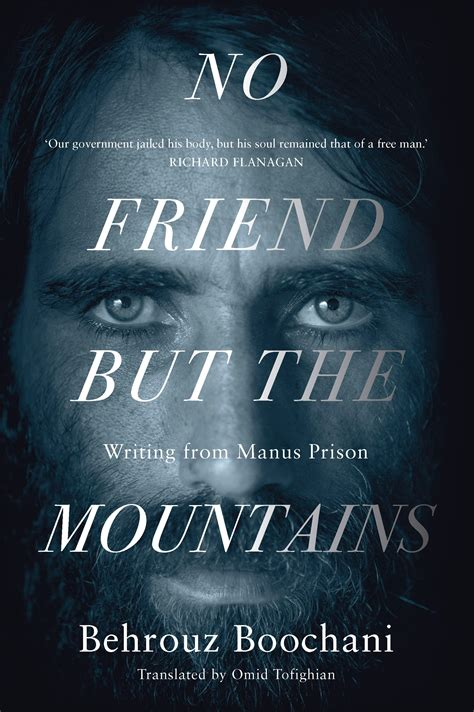 No Friend But The Mountains Writing From Manus Prison English Edition