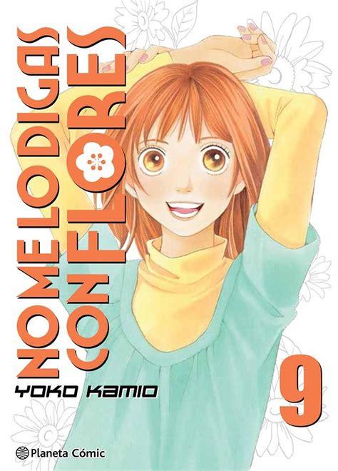 No Me Lo Digas Con Flores Kanzenban No 09 20 99 Manga Shojo