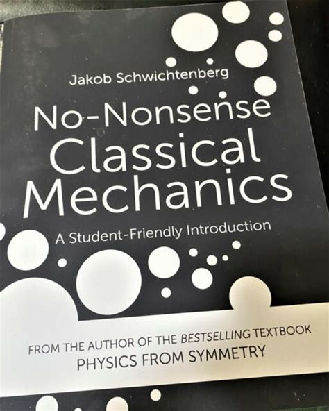 No Nonsense Classical Mechanics A Student Friendly Introduction
