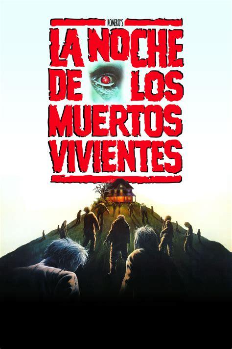 Noche De Los Muertos Vivientes Narrativa De Terror
