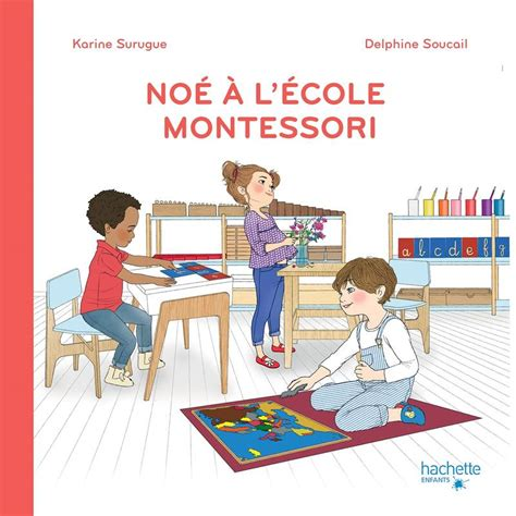 Noe A L Ecole Montessori