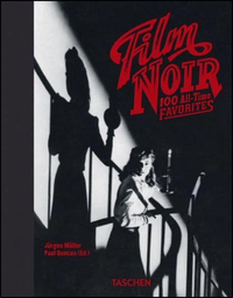 Noir 100 All Time Favorites Ediz Italiana