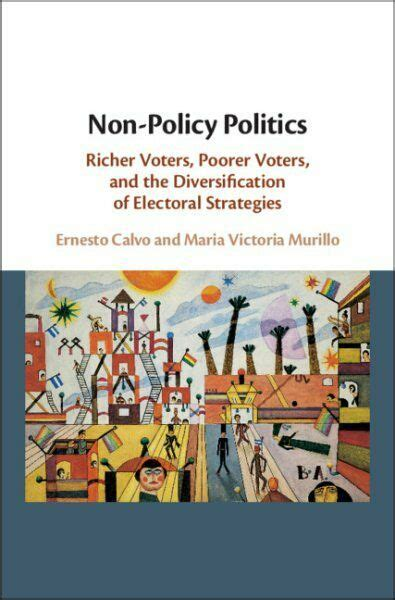 Non Policy Politics Richer Voters Poorer Voters And The Diversification Of Electoral Strategies
