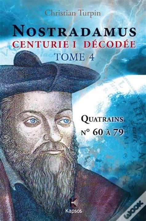 Nostradamus 4eme Centurie