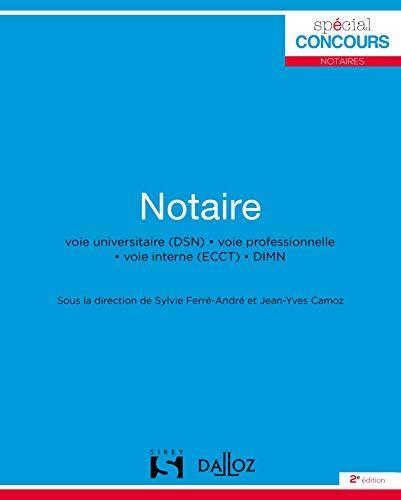 Notaire Voie Universitaire Dsn Voie Professionnelle Voie Interne Ecct Dimn 2e Ed
