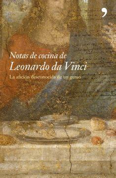 Notas De Cocina De Leonardo Da Vinci Raros And Curiosos
