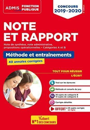 Note Et Rapport Methode Et Entrainement 40 Sujets Corriges Categories A Et B Toutes Filieres Admis Fonction Publique 2019 2020